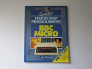 Step-by-Step Programming BBC Micro Book Two