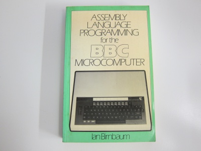 Assembly Language Programming for the BBC Microcomputer