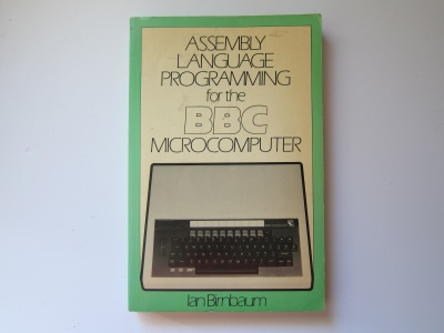 Assembly Language Programming for the BBC Micro
